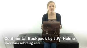 continental backpack by j w hulme youtube