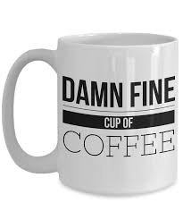 a damn fine cup of coffee mug coffee humor humorous coffee cups