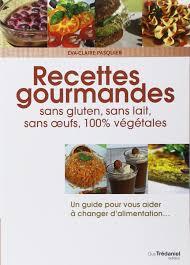 livre de cuisine sans gluten amazon fr recettes gourmandes pour une vie meilleure sans