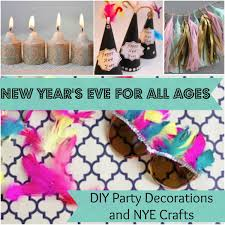 new year u0027s eve for all ages 14 diy party decorations and new