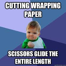 meme wrapping paper cutting wrapping paper scissors glide the entire length success