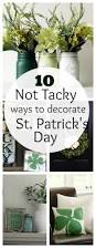10 u0027not tacky u0027 ways to decorate for st patrick u0027s day decorating