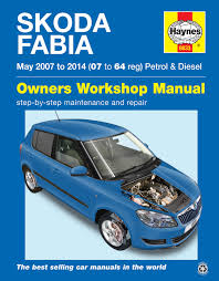 skoda fabia petrol u0026 diesel may 07 14 07 to 64 haynes publishing