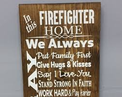 Firefighter Home Decorations Fire Fighter Sign Etsy
