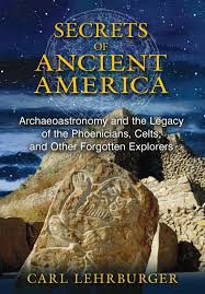 Ancient Origins Of Halloween Secrets Of Ancient America Archaeoastronomy And The Legacy Of The