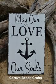 Love Anchors The Soulnautical Anchor - beach wedding sign anchor decor wedding gift idea faith hope love