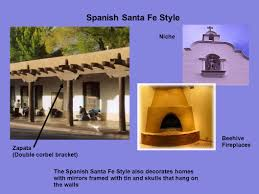 santa fe style homes why do we need to study history of architecture ppt download
