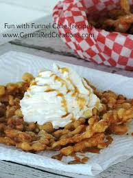 fun with funnel cake recipe geminired creations