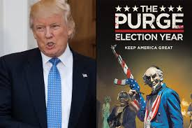 Trump Presidential Makeover by Donald Trump 2020 Slogan Was Used By The Purge Election Year