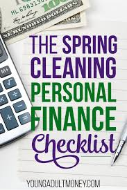spring clean the spring cleaning personal finance checklist young money