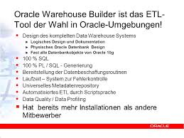 datenbank design tool oracle warehouse technologie single engine based data warehouse