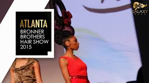 2015 bonner brothers hair show bronner bros hair show 2015 with galaxy 5000 youtube