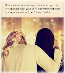 marriage quotes quran the successful marriage is not when you can live in peace with