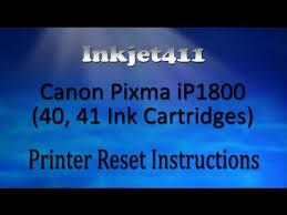 reset tool for ip1880 canon pixma ip1800 printer reset procedure 40 41 ink cartridges