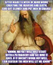 Memes About God - clumsy god imgflip