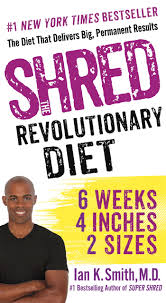 shred the revolutionary diet 6 weeks 4 inches 2 sizes ian k
