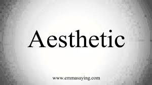 how to pronounce aesthetic youtube