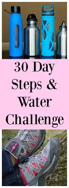 Water Challenge Steps Small Steps To Better Health 30 Day Challenge Water