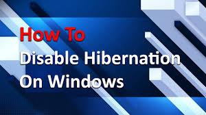 Resume From Hibernation How To Turn Off Hibernation On Windows Youtube