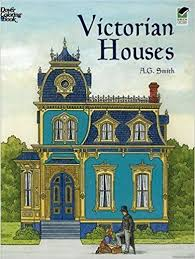 victorian houses victorian houses dover history coloring book a g smith