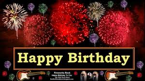 happy birthday singing cards rock happy birthday song fireworks version birthday card the