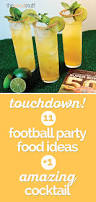 11 football party food ideas 1 amazing cocktail thegoodstuff