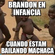Brandon Meme - brandon en infancia third world success kid meme on memegen