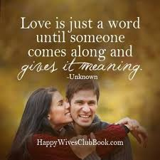 wedding quotes unknown quotes is just a word quotes time extensive