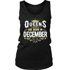 queens are born in december best birthday gift for women be the