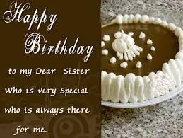 happy birthday sister birthday wishes for sister 2016 wishes