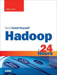 hadoop in 24 hours sams teach yourself informit