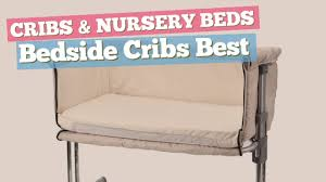 Bed Side Cribs Bedside Cribs Best Sellers Collection Cribs Nursery Beds