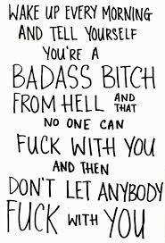 Quotes To Tell Him You Love Him by Badass Quotes To Live By Google Search Cause Imma Badass
