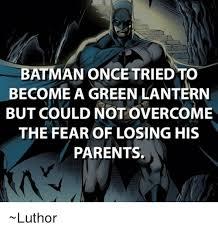 Batman Green Lantern Meme - batman once tried to become a green lantern but could not overcome