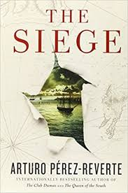 med siege the siege arturo perez reverte jen smith med meanderings