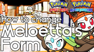 Omega Ruby How To Change Meloetta U0027s Form U2013 Pokemon Omega Ruby And Alpha