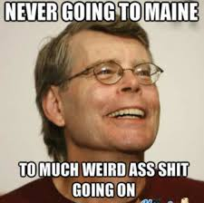 Stephen King Meme - pin by leslie smith on king one of my favorite authors pinterest