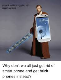 Galaxy Phone Meme - iphone 20 and samsung galaxy s 23 weapon and shield 1245 why don t