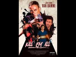 kill em all movie review 2017 action action movie reviews
