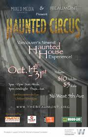 Halloween Haunted House Vancouver by Haunted Circus In Support Of Bc Women U0027s Hospital The Beaumont