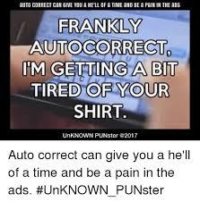 Autocorrect Meme - 25 best memes about autocorrect meme autocorrect memes