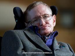 Stephen Hawking Meme - stephen hawking doing quantum physics internally imgur