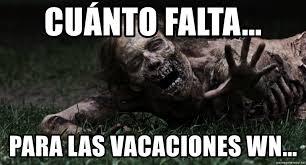 Walking Dead Meme Generator - cu磧nto falta para las vacaciones wn zombie the walking