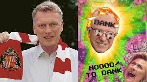 David Moyes Memes - david moyes is the new sunderland manager all the dank memes are back