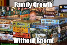 Meme Board Game - family growth without room meme clever move