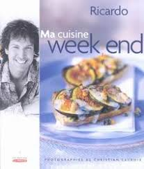 week end cuisine ricardo larrivee ma cuisine week end cuisine québecoise livres
