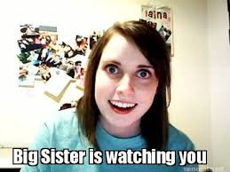 Meme Maker Net - meme maker big sister is watching you
