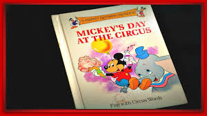 s day mickey mouse disney mickey mouse mickey s day at the circus read aloud