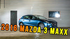 most reviews 2016 mazda 3 maxx specs u0026 interior youtube