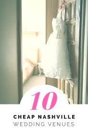 small wedding venues in nashville tn 10 cheap nashville wedding venues cheap ways to tie the knot